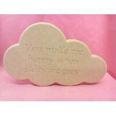 18mm MDF Engraved Cloud (you make me)